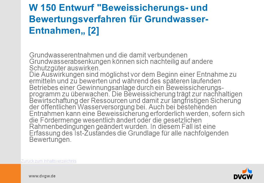 """W 150 Entwurf Beweissicherungs- und Bewertungsverfahren für Grundwasser-Entnahmen"""" [2]"""